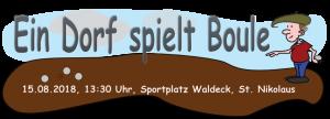 """Ein Dorf spielt Boule! @ Sportplatz """"Waldeck"""""""